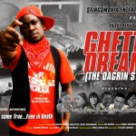 ghetto dreamz poster da grin